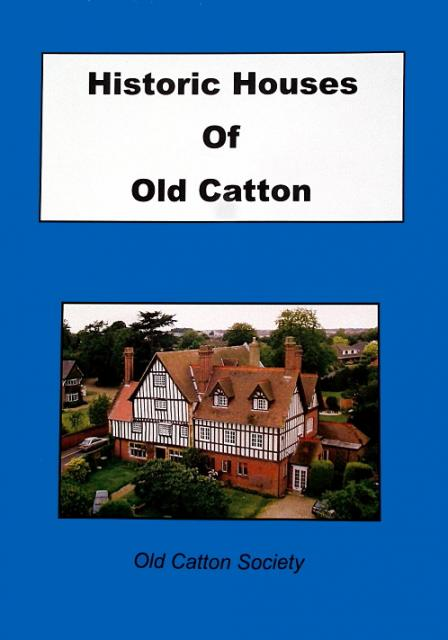Historic Houses of Old Catton