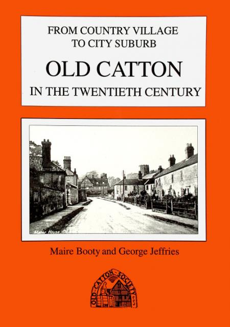 Old Catton In The Twentieth CenturyOld Catton In The Twentieth Century